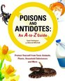 Poisons and Antidotes An A-to-Z Guide
