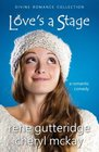 Love's a Stage - a romantic comedy Divine Romance Collection
