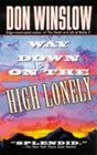 Way Down on the High Lonely (Neal Carey, Bk 3)