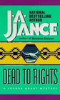 Dead to Rights (Joanna Brady, No 4)