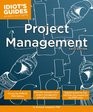 Idiot's Guides Project Management Sixth Edition