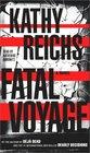 Fatal Voyage (Temperance Brennan, Bk 4) (Audio Cassette) (Abridged)