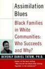 Assimilation Blues Black Families in a White Community
