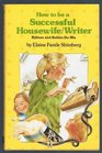 How to Be a Successful Housewife Writer