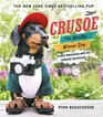 Crusoe the Worldly Wiener Dog Further Adventures with the Celebrity Dachshund