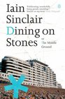Dining on Stones, or The Middle Ground