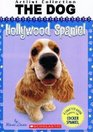 Artist Collection The Dog Hollywood Spaniel