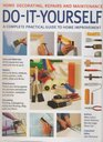 DO-IT-YORSELF A complete practical guide to home improvement