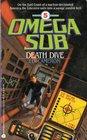 Death Dive (Omega Sub, No 5)