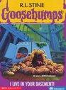 I Live In Your Basement! (Goosebumps, No. 61)