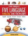 The Firefly Five Language Visual Dictionary English French German Italian Spanish