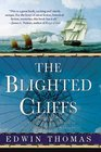 The Blighted Cliffs : Book One of the Reluctant Adventures of Lieutenant Martin Jerrold