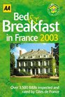 Bed and Breakfast in France 2003