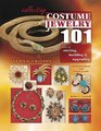 Collecting Costume Jewelry 101: The Basics of Starting, Building & Upgrading (Collecting Costume Jewelry 101)