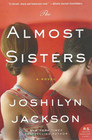 The Almost Sisters: A Novel