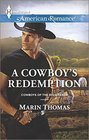 A Cowboy's Redemption  Harlequin American Romance No 1551