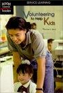 Volunteering to Help Kids