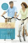 Seek God First First Place 4 Health Bible Study