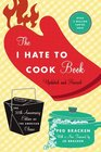 The I Hate to Cook Book 50th Anniversary Edition