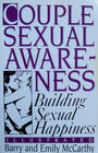 Couple Sexual Awareness Building Sexual Happiness