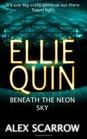 Beneath the Neon Sky