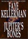 Jupiter's Bones (Peter Decker & Rina Lazarus, Bk 11)