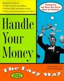 Handle Your Money The Lazy Way
