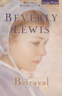 The Betrayal  (Abram's Daughters, Bk 2) (Large Print)
