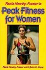 Paula Newby-Fraser's Peak Fitness for Women: High-Level Training for Women