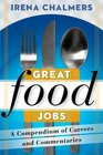 Great Food Jobs Ideas and Inspiration for Your Job Hunt