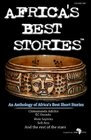 Africa's Best Stories An anthology of Africa's best short stories