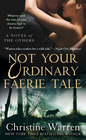Not Your Ordinary Faerie Tale (Others, Bk 5)