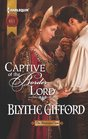 Captive of the Border Lord (Brunson Clan, Bk 2) (Harlequin Historical, No 1122)