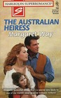 The Australian Heiress (Harlequin Superromance, No 762)