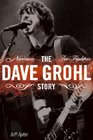 The Dave Grohl Story: Nirvana - Foo Fighters (Omnibus Press)