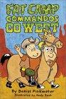 Fat Camp Commandos : Go West (Fat Camp Commandos)