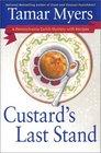 Custard's Last Stand (Pennsylvania Dutch Mystery with Recipes, Bk 11)