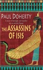 The Assassins of Isis (Ancient Egyptian Mysteries, Bk 5)