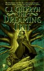 The Dreaming Tree: The Dreamstone / The Tree of Swords and Jewels