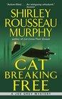Cat Breaking Free (Joe Grey, Bk 11)