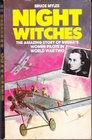 Night Witches Russia's Women Pilots in Ww II