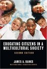 Educating Citizens in a Multicultural Society Second Edition