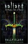 Valiant (Modern Tale of Faerie, Bk 2)