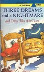 Three Dreams and a Nightmare And Other Tales of the Dark