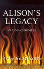 Alison's Legacy (Alma Chronicles)