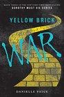 Yellow Brick War (Dorothy Must Die, Bk 3)