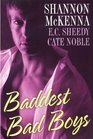 Baddest Bad Boys: Anytime, Anywhere / After the Lovin' / Deal With the Devil