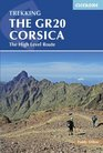 The Gr20 Corsica The High Level Route