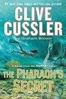 The Pharaoh's Secret A Novel from the NUMA Files