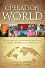Operation World - PB 2010 The Definitive Prayer Handbook for the Nations and Peoples of the World